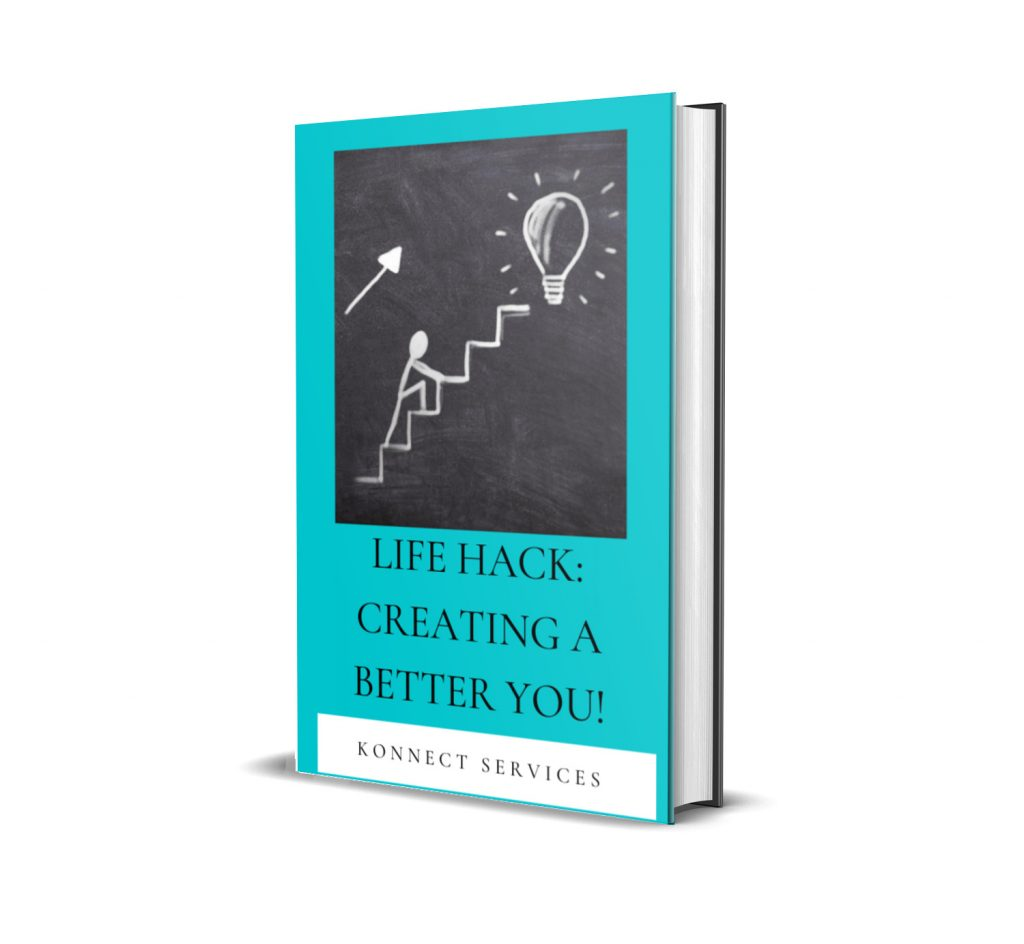 Life Hack: Creating A Better You!